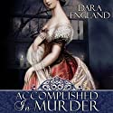 Accomplished in Murder (       UNABRIDGED) by Dara England Narrated by Michelle Ford