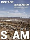 Image de S AM 02 - Instant Urbanism: Auf den Spuren der Situationisten in zeitgenössischer Archite