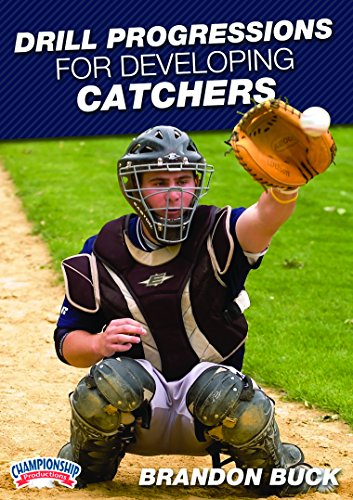 Championship Productions Brandon Buck: Drill Progressions for Developing Catchers DVD (Football Throwing Gloves compare prices)