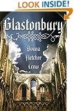 Glastonbury: A Novel of the Holy Grail