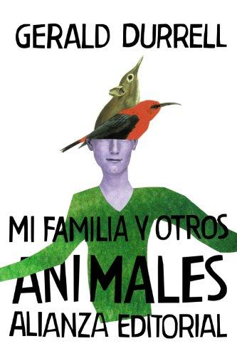 Mi familia y otros animales / My Family and Other Animals