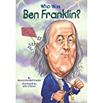 Who Was Ben Franklin?: Who Was...? | Dennis Brindell Fradin