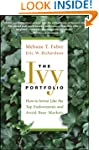 The Ivy Portfolio: How to Invest Like...