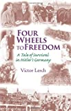 img - for Four Wheels to Freedom book / textbook / text book