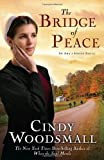 The Bridge of Peace (Ada's House, Book 2)