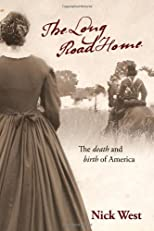 The Long Road Home: The death and birth of America
