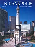img - for Indianapolis, Indiana: A Photographic Portrait book / textbook / text book