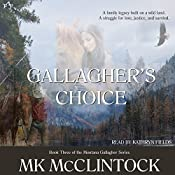 Gallagher's Choice: Gallagher Series, Book 3 | [MK McClintock]