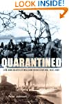 Quarantined: Life and Death at Willia...