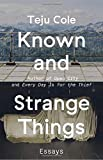 img - for Known and Strange Things: Essays book / textbook / text book
