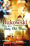 Notes of a Dirty Old Man - Charles Bukowski
