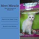 Meet Miracle: The Adventures of Miracle, Volume 1 | Marie Tayse