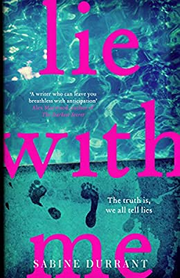 Lie With Me: The Sunday Times bestseller