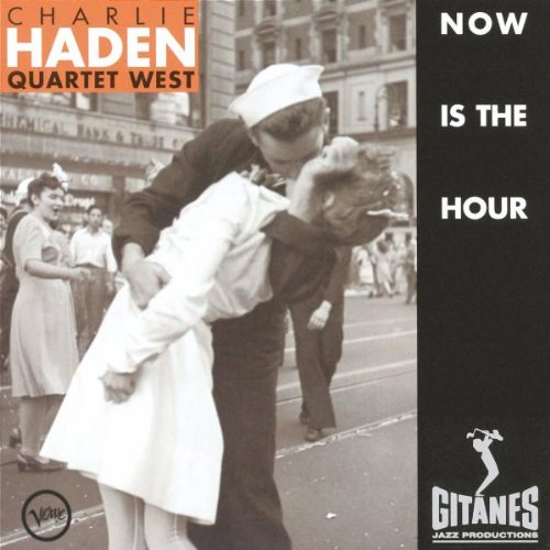 Now Is the Hour by Charlie Haden and Charlie Haden Quartet West