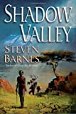 Shadow Valley (0345459032) by Barnes, Steven
