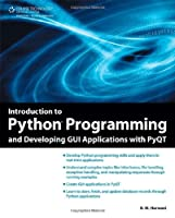 Introduction to Python Programming and Developing GUI Applications with PyQT Front Cover