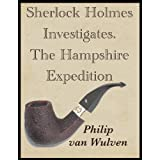 Sherlock Holmes Investigates. The Hampshire Expeditionby Philip van Wulven