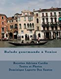 img - for Balade gourmande   Venise (French Edition) book / textbook / text book