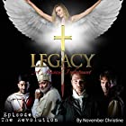 Legacy, a Musical Indictment: Episode 2: The Revolution Hörspiel von November Christine Gesprochen von: Brant Rotnem, Robert Fleet, Davon Williams, T. R. Krupa, Amanda Hootman, Damian Sandolo, Tony Gonzalez