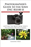 Photographer's Guide to the Sony DSC-…