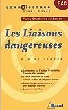 Les Liaisons dangereuses : de Pierre Choderlos de Laclos