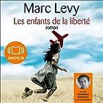 Les enfants de la liberté | Marc Levy