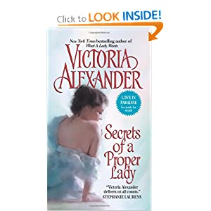 Secrets of a Proper Lady (Last Man Standing, Book 3) Victoria Alexander