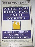 Were You Born for Each Other? (0440504651) by Leman, Kevin