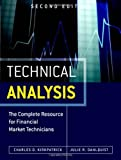 Technical Analysis: The Complete Resource for Financial Market Technicians by Kirkpatrick II, Charles D., Dahlquist, Julie (2010) Hardcover