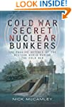 Cold War Secret Nuclear Bunker: The P...