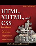 HTML, XHTML, and CSS Bible (Bible (Wiley))