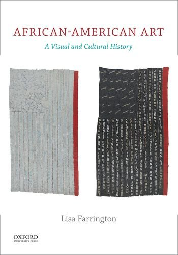 African-American Art: A Visual and Cultural History, by Lisa Farrington