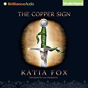 The Copper Sign | [Katia Fox]