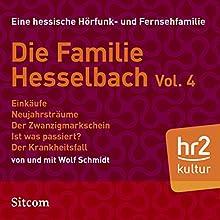 Familie Hesselbach Vol. 4 (Die Hesselbachs) Hörspiel von Wolf Schmidt Gesprochen von: Wolf Schmidt, Sophie Engelke, Else Knott, Carl Luley, Hans Martin Koettenich, Joost-Jürgen Siedhoff