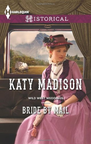 Image of Bride by Mail (Harlequin Historical\Wild West Weddings)