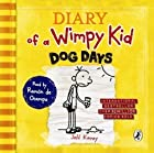 Diary of a Wimpy Kid: Dog Days by Kinney, Jeff Unabridged Edition (2010)