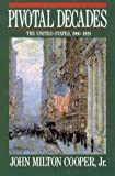 img - for Pivotal Decades: The United States, 1900-1920 by John Milton Cooper (1990-04-03) book / textbook / text book