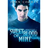 Sweet Blood of Mine (Overworld Chronicles) ~ by: John Corwin