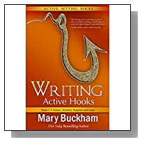 Writing Active Hooks Book 1: Action, Emotion, Surprise and More