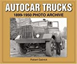 img - for Autocar Trucks 1899-1950 Photo Archive book / textbook / text book