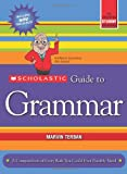 Scholastic Guide to Grammar (0545356695) by Terban, Marvin