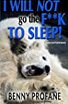 I Will Not Go the F**k to Sleep (Spec...