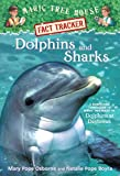 Magic Tree House Fact Tracker #9: Dolphins and Sharks: A Nonfiction Companion to Magic Tree House #9: Dolphins at Daybreak (A Stepping Stone Book(TM))