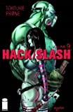 Hack Slash Volume 9: Torture Prone TP (160706409X) by Tim Seeley