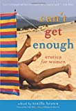 Can't Get Enough: Erotica for Women