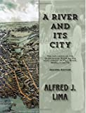 img - for A River and its City: The influence of the Quequechan River on the development of Fall River, Massachusetts book / textbook / text book