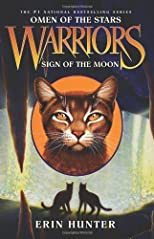 Sign of the Moon (Warriors: Omen of the Stars #4) by Hunter, Erin [Hardcover(2011/4/5)]