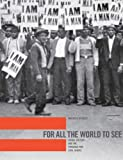 For All the World to See: Visual Culture and the Struggle for Civil Rights (0300121318) by Berger, Maurice