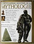 L'encyclop�die illustr�e de la mythol...