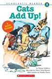 Cats Add Up (Scholastic Reader Collection Level 3)